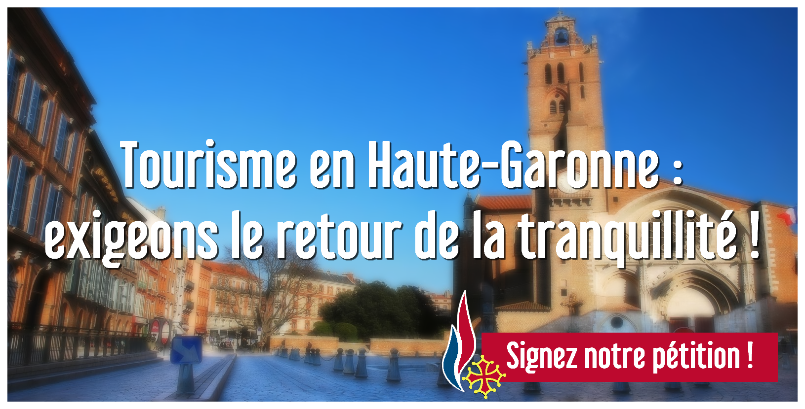 tourisme_haute_garonne_pétition_leonardelli_front_national